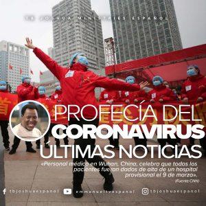 NUEVA INFORMACIÓN SOBRE LA PROFECÍA DEL CORONAVIRUS: