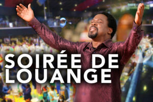 CÉLÉBRATION DE LA VIE ET DE L'HÉRITAGE DU PROPHÈTE T.B. JOSHUA (12 JUIN 1963 – 5 JUIN 2021) : SOIRÉE DE LOUANGE