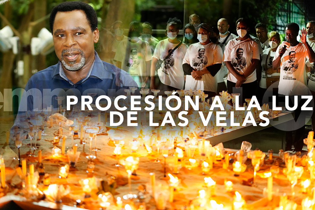 CELEBRANDO LA VIDA Y EL LEGADO DEL PROFETA T.B. JOSHUA (12 DE JUNIO  1963 – 5 DE JUNIO 2021): PROCESIÓN A LA LUZ DE LAS VELAS